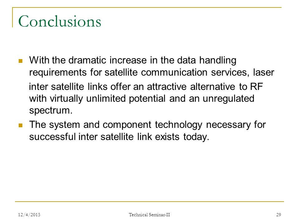 conclusion of satellite communication