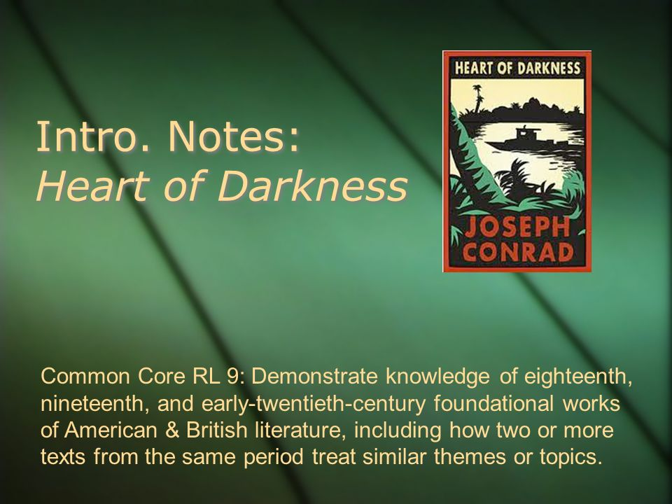 heart of darkness literary period