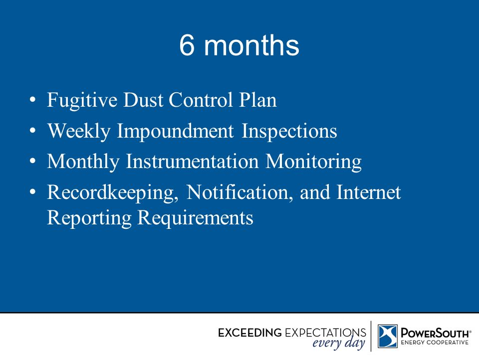 6 months Fugitive Dust Control Plan Weekly Impoundment Inspections