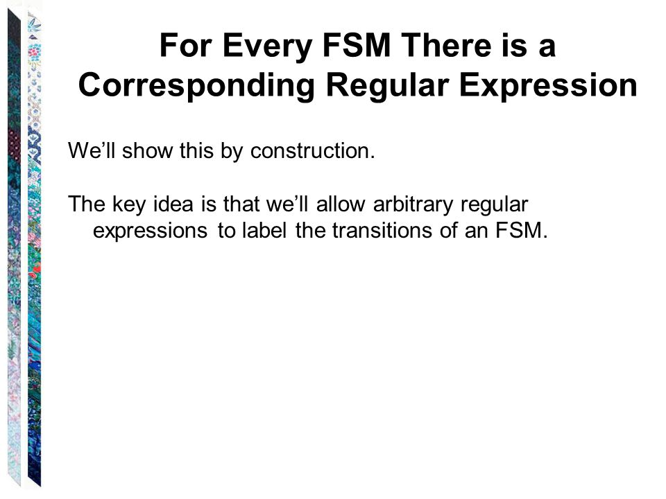 For Every FSM There is a Corresponding Regular Expression