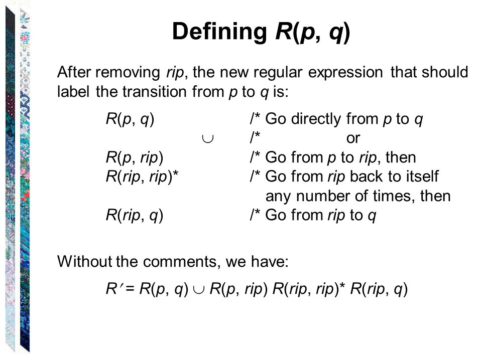 Defining R(p, q) After removing rip, the new regular expression that should label the transition from p to q is: