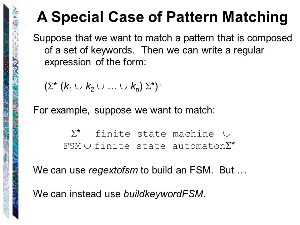 A Special Case of Pattern Matching