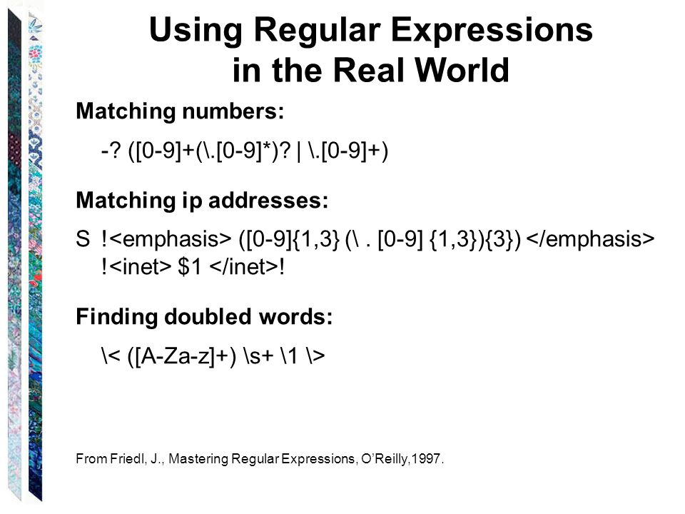 Using Regular Expressions in the Real World