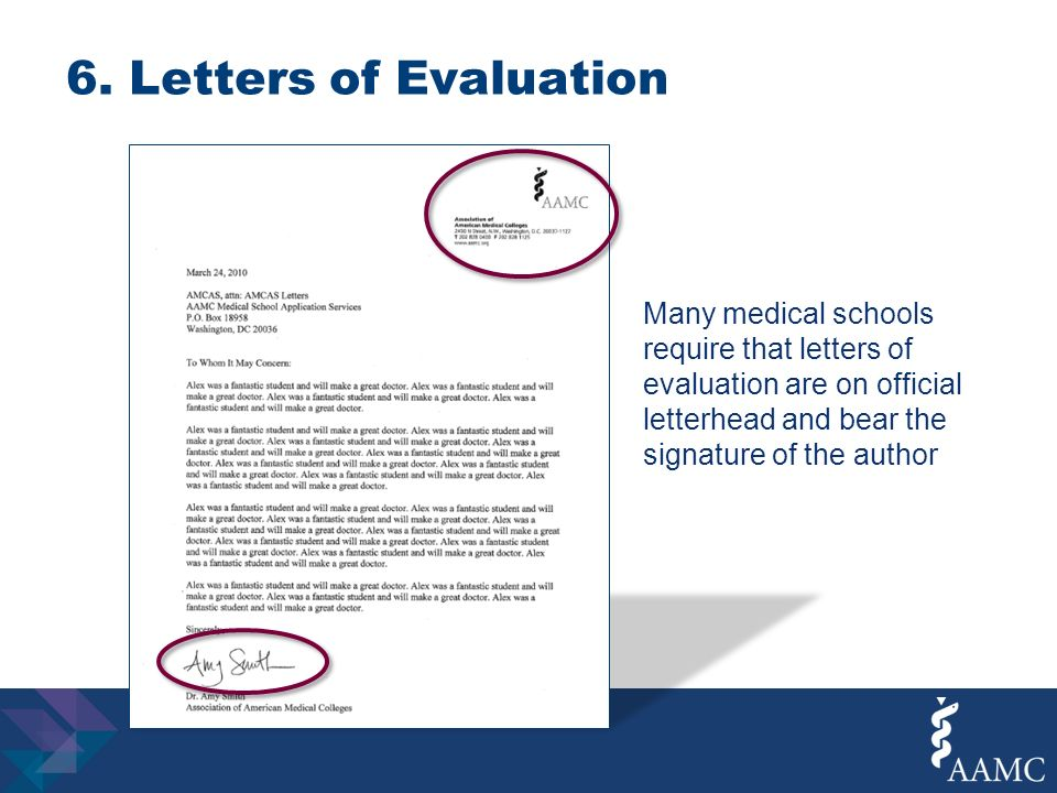 letters of evaluation many medical schools require that letters of evaluation are on official