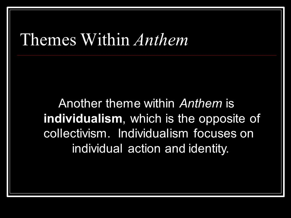 what is collectivism in anthem