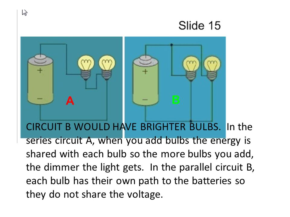 Series Circuit Brightness Of Lights - Schematics Wiring Diagrams •