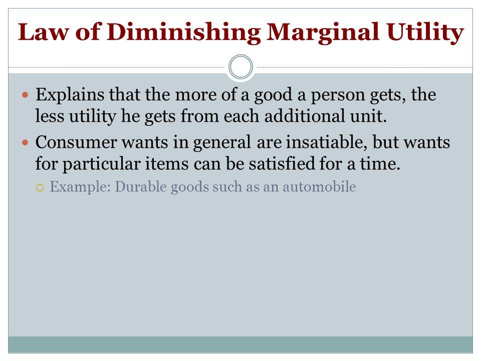 diminishing marginal utility explains why