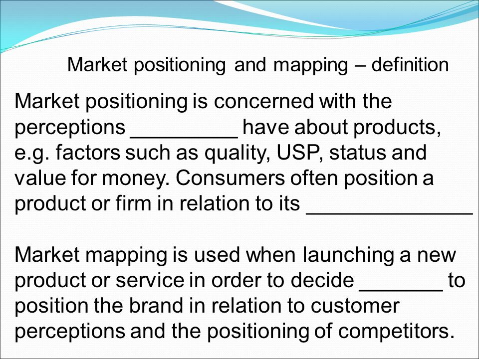 Candidates should be able to: Define market mapping - ppt download on