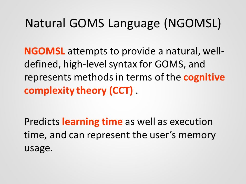 Natural GOMS Language (NGOMSL)