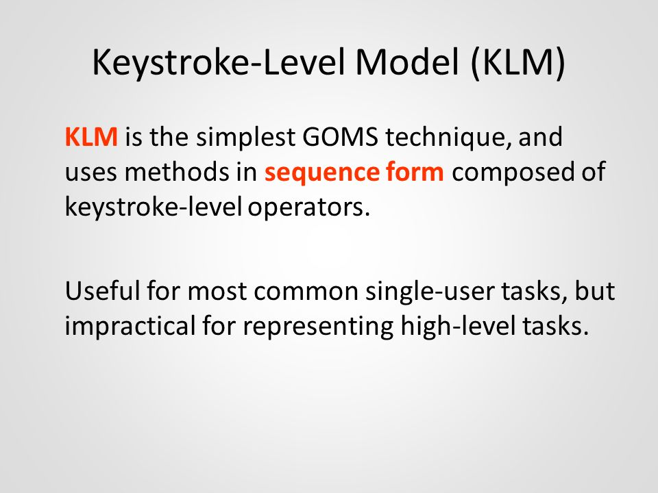 Keystroke-Level Model (KLM)