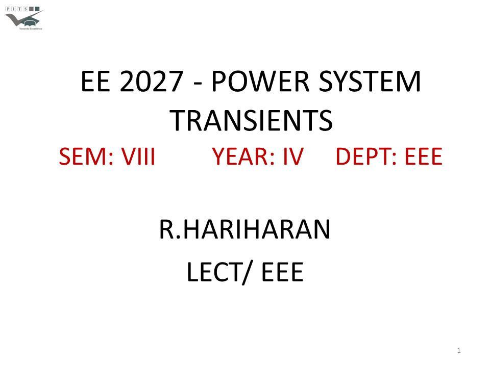 EE POWER SYSTEM TRANSIENTS SEM: VIII YEAR: IV DEPT: EEE - ppt download