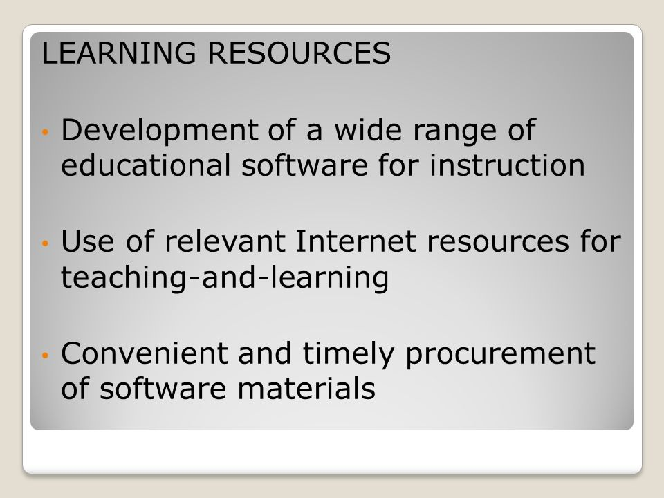 LEARNING RESOURCES Development of a wide range of educational software for instruction.