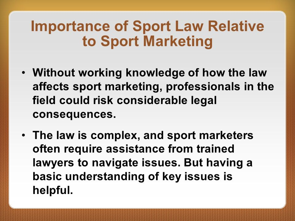 Importance of Sport Law Relative to Sport Marketing