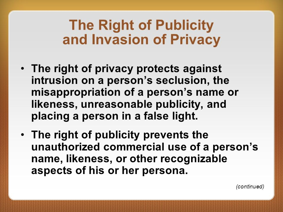 The Right of Publicity and Invasion of Privacy