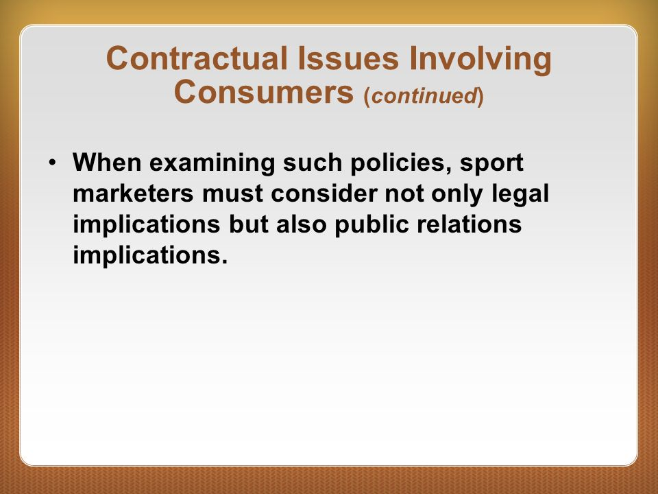 Contractual Issues Involving Consumers (continued)