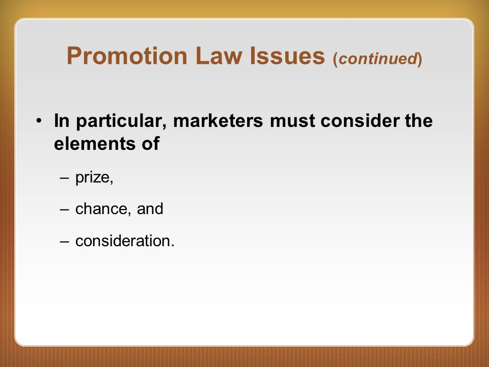 Promotion Law Issues (continued)