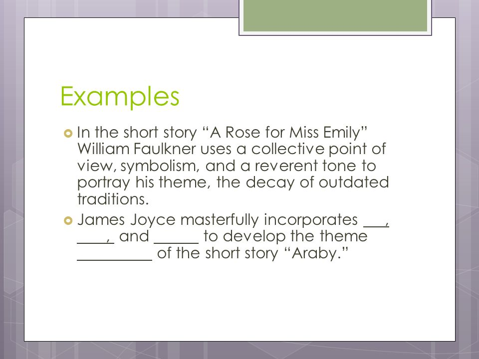 the use of symbolism and characterization in a rose for emily by william faulkner Lancaster english 132 shiggins july,06 2009 in william faulkner's a rose for emily, the symbolism shows more about the character than is detailed by the author authors generally use symbolism as a way to represent the intangible qualities of the characters, places, and events in their work.