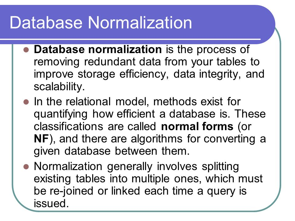 goals of normalization eliminate all three Looking back – normalization january 6, 2015 january 7, 2015 paddy 1nf , 2nf , 3nf , normalization , normalization with example normalization is a technique of designing a robust and reliable database.