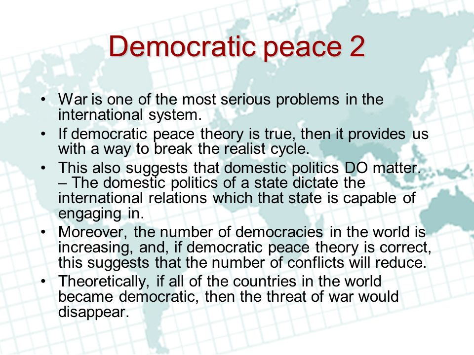 liberal peace thesis kant Kant=s thesis specifies that states should not enter into secret peace treaties armies should be disbanded, and sovereignty should be respected, and states should not permit acts of hostility in a time of peace.