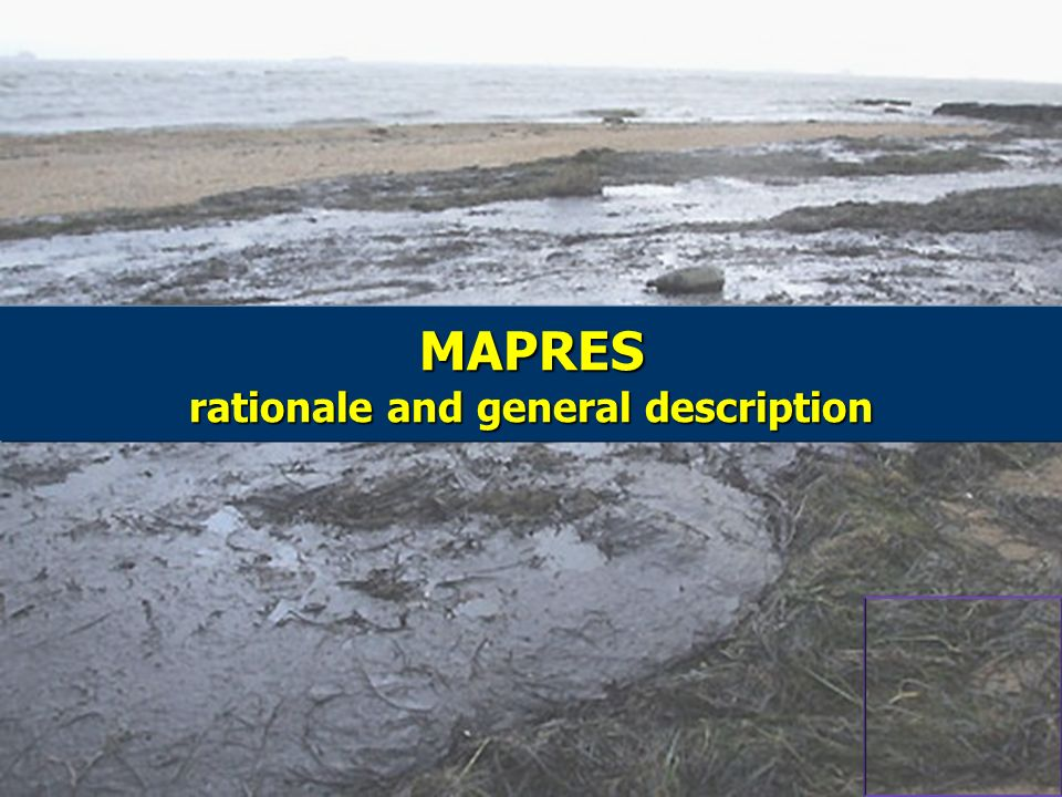 MAPRES rationale and general description
