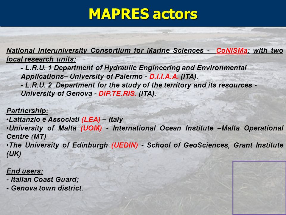 MAPRES actors National Interuniversity Consortium for Marine Sciences - CoNISMa: with two local research units: