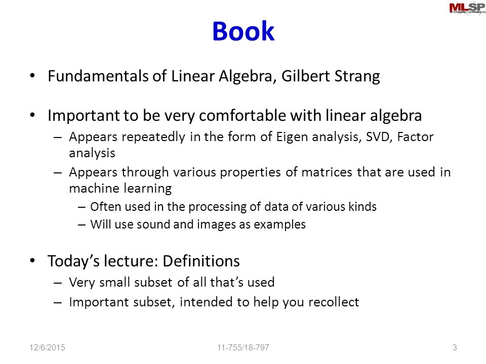 Machine Learning for Signal Processing Fundamentals of