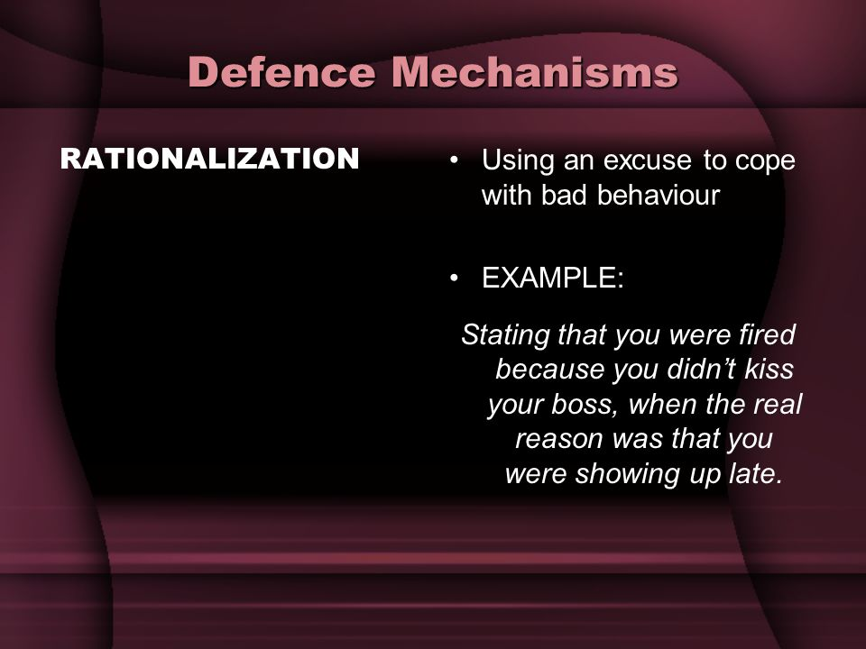 Defence Mechanisms RATIONALIZATION