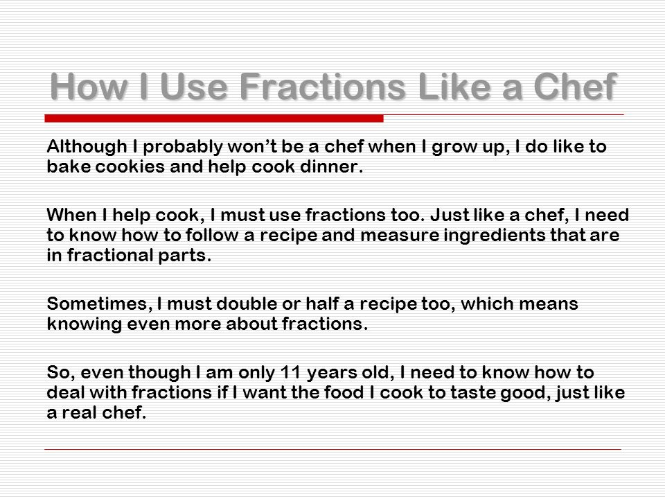Math on the menu by lauren ppt download how i use fractions like a chef forumfinder Images