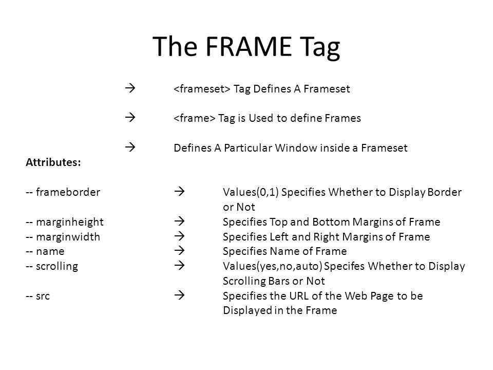 The FRAME Tag  <frameset> Tag Defines A Frameset