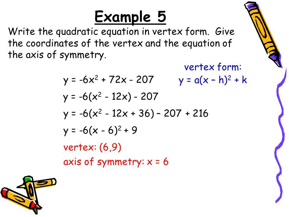 writing quadratic equations in vertex form Writing quadratic functions in vertex form graphing quadratic functions free math worksheets,  a quadratic equation (from the latin quadratus for square).