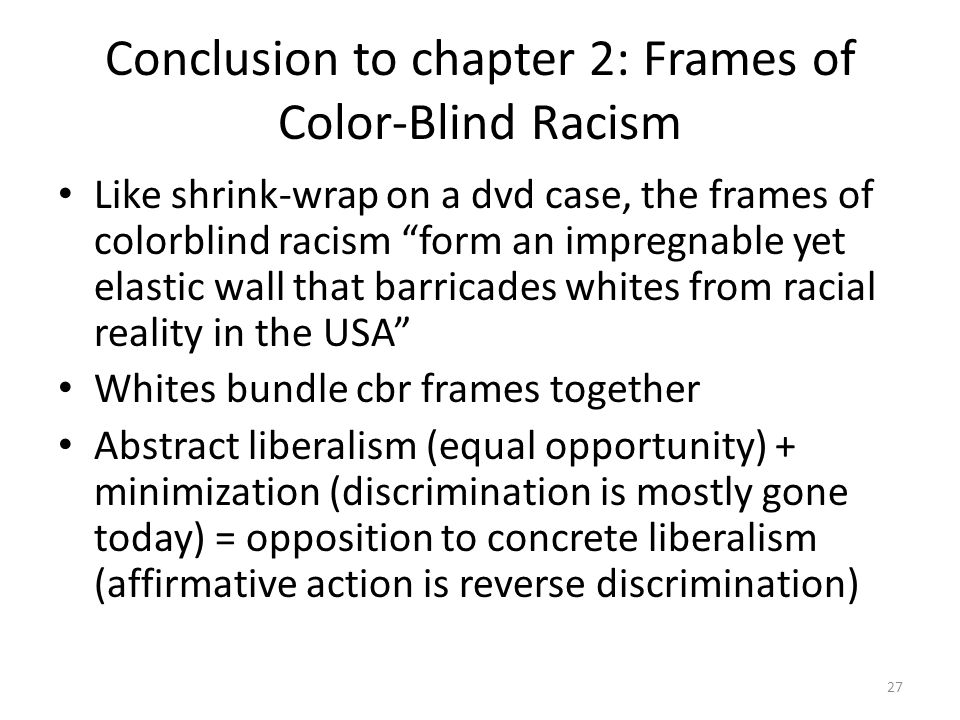 Conclusion To Chapter 2 Frames Of Color Blind Racism