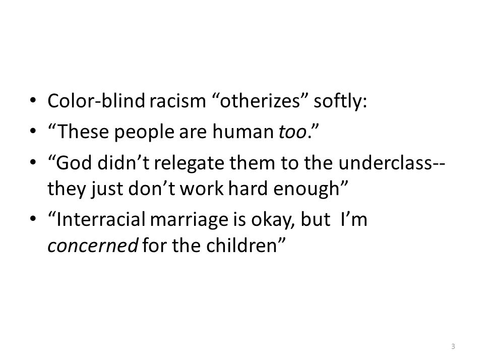 Notes From Racism Without Racists Color Blind And The