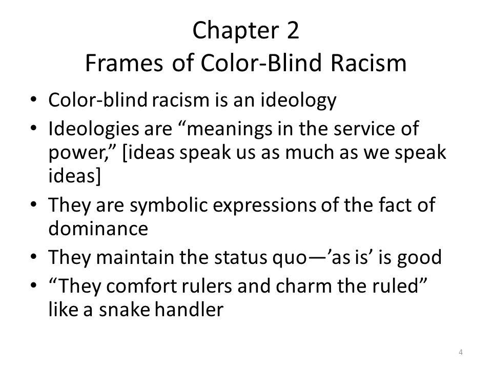 Chapter 2 Frames Of Color Blind Racism