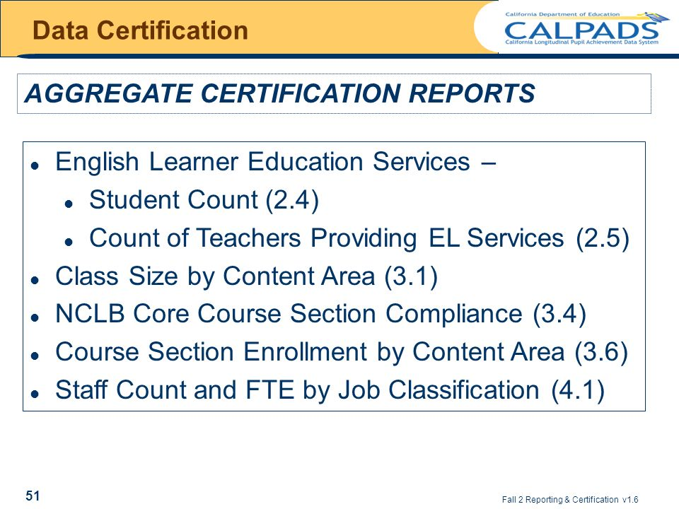 CALPADS Reporting & Certification - ppt download