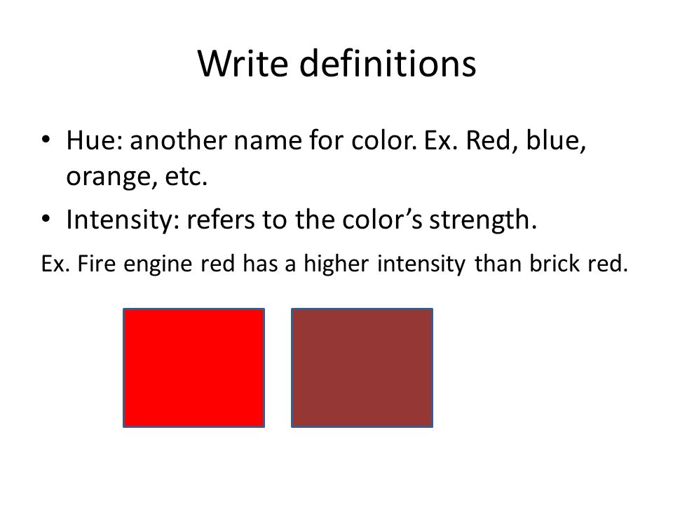 write definitions hue another name for color ex red blue orange