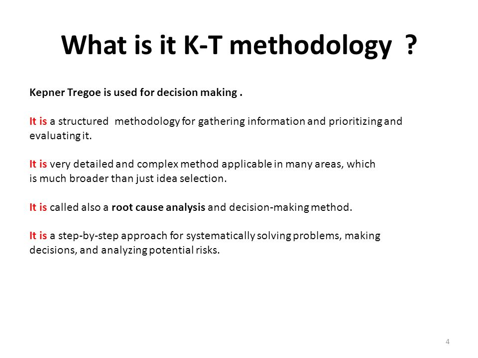 What Is It K T Methodology 5 Access Situation Appraisal