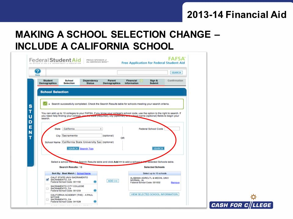 Financial Aid MAKING A SCHOOL SELECTION CHANGE – INCLUDE A CALIFORNIA SCHOOL