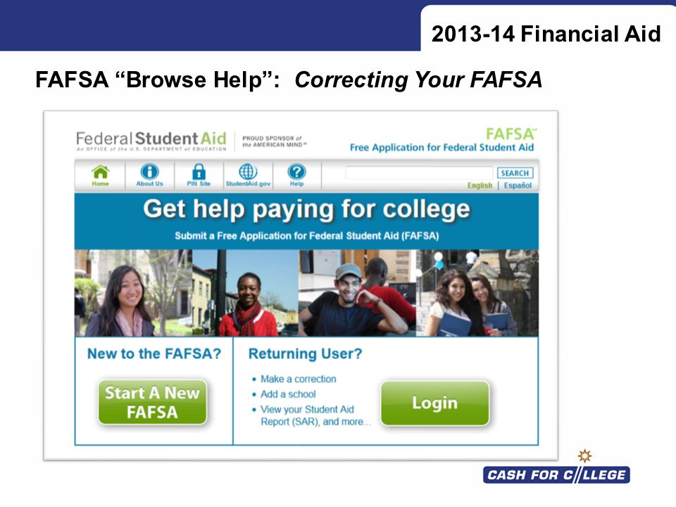 Financial Aid FAFSA Browse Help : Correcting Your FAFSA