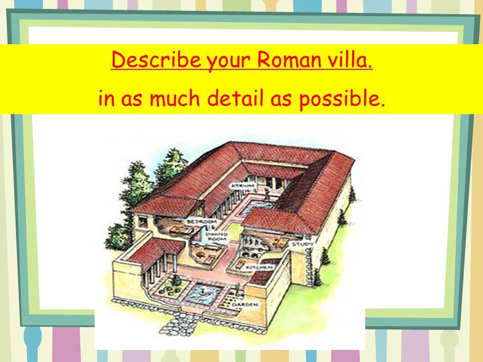 Roman Villas Be A Roman Estate Agent Ppt Video Online Download