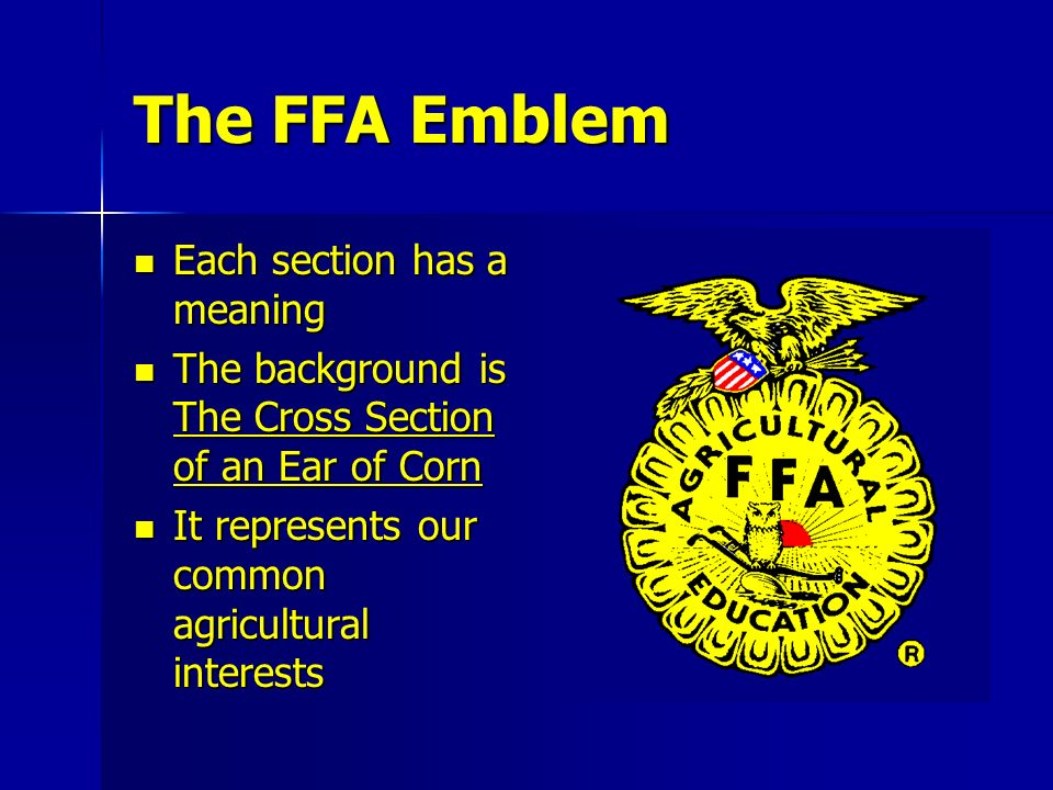 The FFA Emblem Each section has a meaning