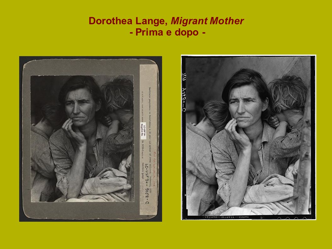 Dorothea Lange, Migrant Mother - Prima e dopo -