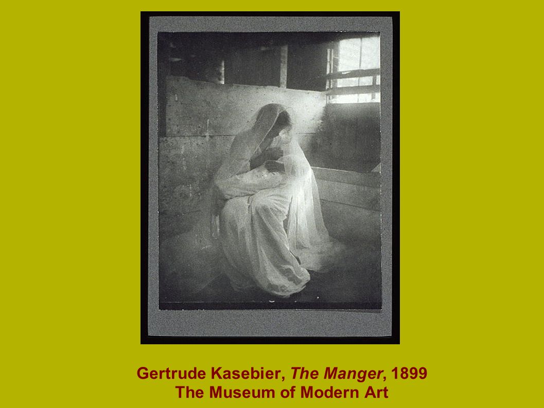 Gertrude Kasebier, The Manger, 1899 The Museum of Modern Art