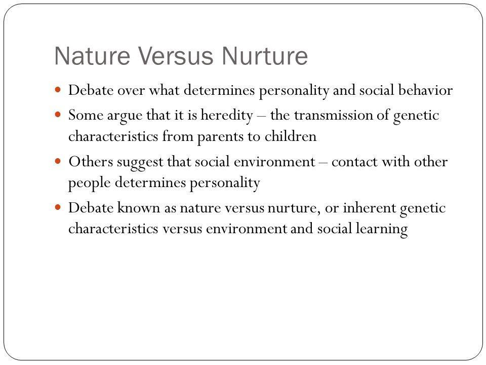 what is the nature vs nurture argument