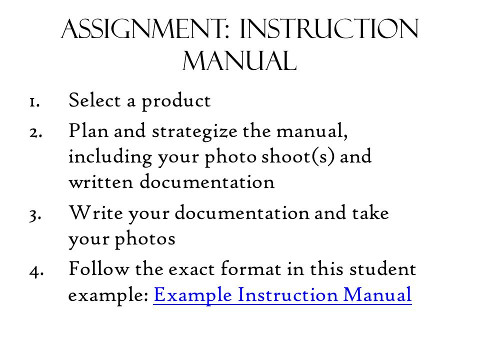 making an instruction manual ppt video online download rh slideplayer com good example of instruction manual Work Instruction Manual