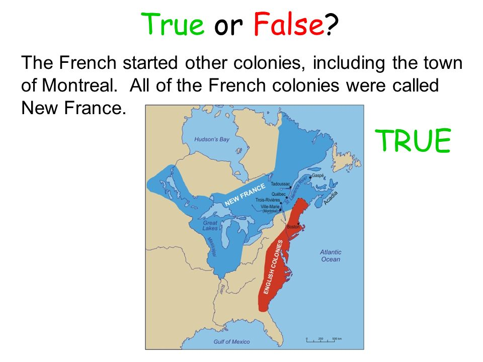 French and dutch colonies ppt video online download true or false the french started other colonies including the town of montreal all gumiabroncs Images