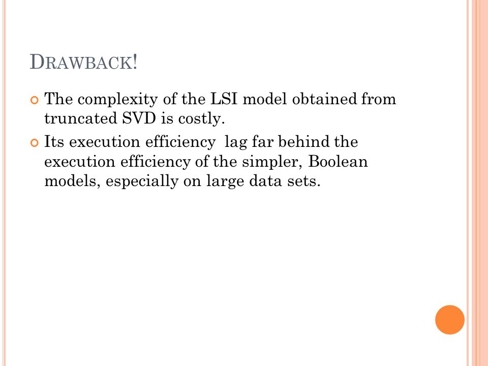 LATENT SEMANTIC INDEXING BY SINGULAR VALUE DECOMPOSITION