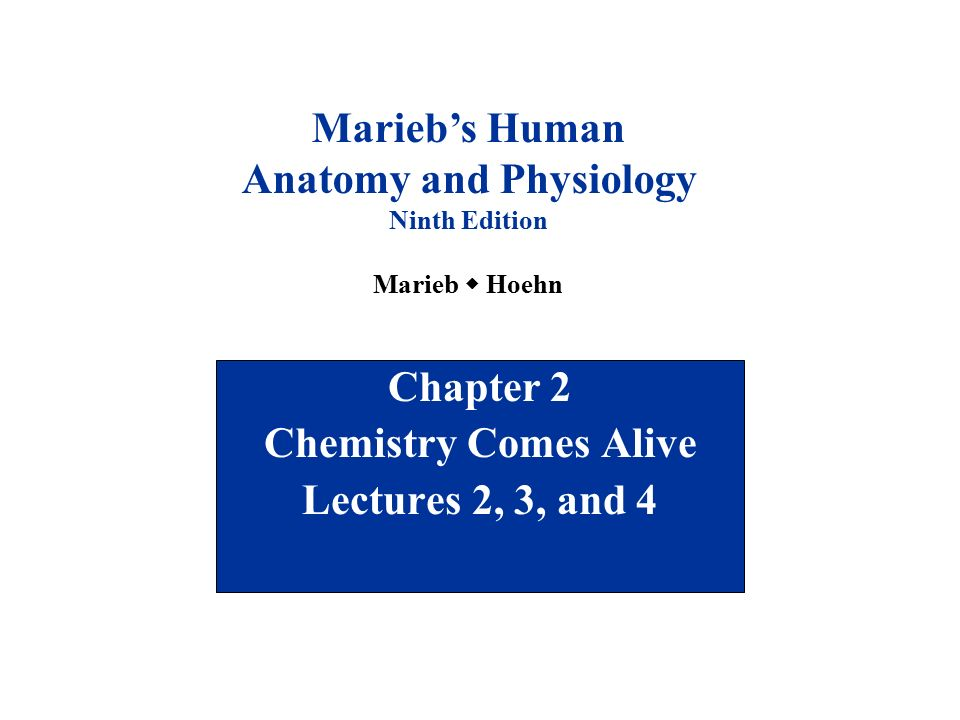 Chapter 2 Chemistry Comes Alive Lectures 2, 3, and 4 - ppt download