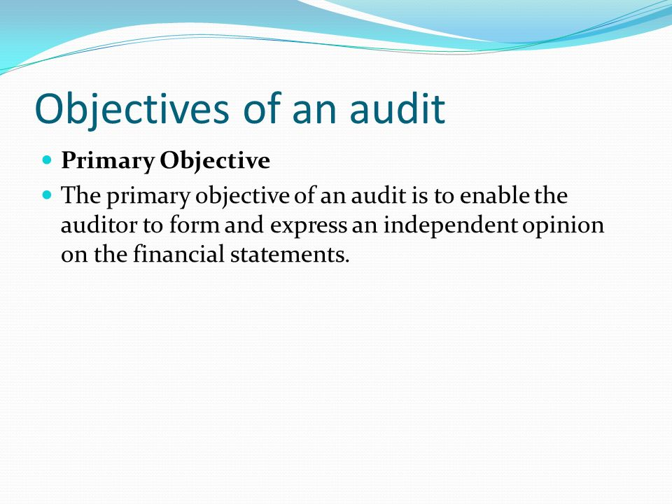 objective of communication audit The audit committee is responsible for ensuring that management has implemented an effective system of internal control to manage the risks facing the organization.