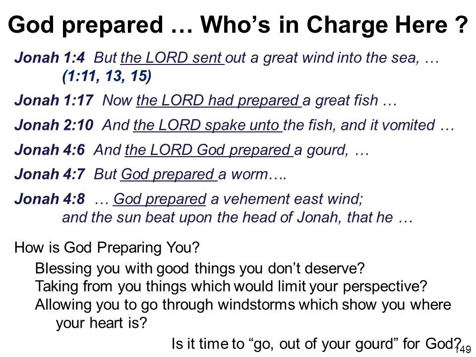 God prepared … Who's in Charge Here
