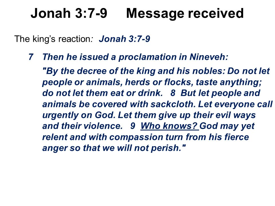 Jonah 3:7-9 Message received
